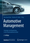 Image for Automotive Management: Strategie und Marketing in der Automobilwirtschaft