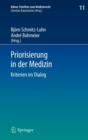 Image for Priorisierung in der Medizin : Kriterien im Dialog