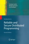 Image for Introduction to reliable and secure distributed programming