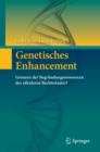 Image for Genetisches Enhancement: Grenzen der Begrundungsressourcen des sakularen Rechtsstaates?