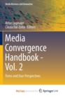 Image for Media Convergence Handbook - Vol. 2 : Firms and User Perspectives