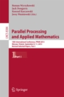 Image for Parallel Processing and Applied Mathematics: 10th International Conference, PPAM 2013, Warsaw, Poland, September 8-11, 2013, Revised Selected Papers, Part I : Part 1