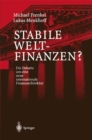 Image for Stabile Weltfinanzen?: Die Debatte Um Eine Neue Internationale Finanzarchitektur