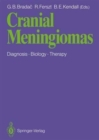 Image for Cranial Meningiomas : Diagnosis - Biology - Therapy