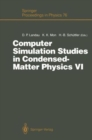 Image for Computer Simulation Studies in Condensed-Matter Physics VI : Proceedings of the Sixth Workshop, Athens, GA, USA, February 22-26, 1993