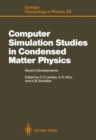 Image for Computer Simulation Studies in Condensed Matter Physics : Recent Developments Proceeding of the Workshop, Athens, GA, USA, February 15-26, 1988