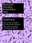 Image for Friedrich Katz: Essays zu Leben und Wirken eines transnationalen Historikers - Essays on the Life and Work of a Transnational Historian : 6