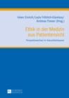 Image for Ethik in der Medizin aus Patientensicht: Perspektivwechsel im Gesundheitswesen : 5