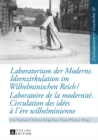 Image for Laboratorium der Moderne. Ideenzirkulation im Wilhelminischen Reich- Laboratoire de la modernite. Circulation des idees a l'ere wilhelminienne : 31