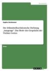 """Image for Die Fr hmittelhochdeutsche Dichtung """"anegenge. Das Motiv Des Gespr chs Der T chter Gottes"""