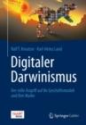 Image for Digitaler Darwinismus: Der stille Angriff auf Ihr Geschaftsmodell und Ihre Marke. Das Think!Book
