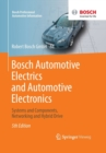 Image for Bosch Automotive Electrics and Automotive Electronics : Systems and Components, Networking and Hybrid Drive