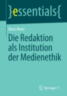 Image for Die Redaktion als Institution der Medienethik