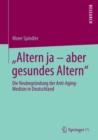 """Image for """"Altern ja - aber gesundes Altern"""": Die Neubegrundung der Anti-Aging-Medizin in Deutschland"""