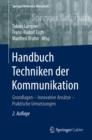 Image for Handbuch Techniken der Kommunikation: Grundlagen - Innovative Ansatze - Praktische Umsetzungen