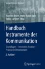 Image for Handbuch Instrumente der Kommunikation: Grundlagen - Innovative Ansatze - Praktische Umsetzungen