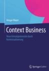 Image for Context Business: Neue Umsatzpotenziale durch Kontextualisierung