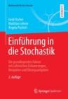 Image for Einfuhrung in Die Stochastik : Die Grundlegenden Fakten Mit Zahlreichen Erlauterungen, Beispielen Und UEbungsaufgaben