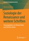 Image for Soziologie der Renaissance und weitere Schriften: Herausgegeben von Richard Faber und Christine Holste