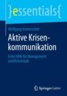 Image for Aktive Krisenkommunikation : Erste Hilfe Fur Management Und Krisenstab