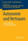 Image for Autonomie Und Vertrauen : Schlusselbegriffe Der Modernen Medizin