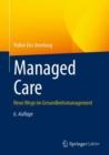 Image for Managed Care : Neue Wege im Gesundheitsmanagement