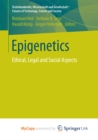 Image for Epigenetics: Ethical, Legal and Social Aspects