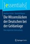 Image for Die Wissenslucken Der Deutschen Bei Der Geldanlage : Eine Empirische Untersuchung