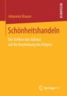Image for Schoenheitshandeln : Der Einfluss Des Habitus Auf Die Bearbeitung Des Koerpers
