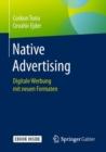 Image for Native Advertising : Digitale Werbung mit neuen Formaten