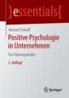 Image for Positive Psychologie in Unternehmen : Fur Fuhrungskrafte