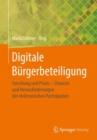 Image for Digitale Burgerbeteiligung: Forschung und Praxis : Chancen und Herausforderungen der elektronischen Partizipation