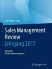 Image for Sales Management Review - Jahrgang 2017 : Zeitschrift fur Vertriebsmanagement