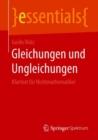 Image for Gleichungen Und Ungleichungen : Klartext Fur Nichtmathematiker