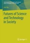 Image for Futures of Science and Technology in Society