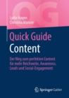Image for Quick Guide Content : Der Weg zum perfekten Content fur mehr Reichweite, Awareness, Leads und Social-Engagement
