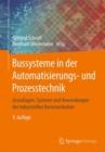Image for Bussysteme in der Automatisierungs- und Prozesstechnik: Grundlagen, Systeme und Anwendungen der industriellen Kommunikation