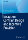 Image for Essays on contract design and incentive provision