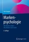 Image for Markenpsychologie : Wie Marken Wirken - Was Marken Stark Macht