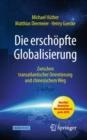 Image for Die erschopfte Globalisierung: Zwischen transatlantischer Orientierung und chinesischem Weg