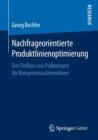 Image for Nachfrageorientierte Produktlinienoptimierung: Der Einfluss von Praferenzen fur Kompromissalternativen
