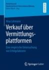 Image for Verkauf uber Vermittlungsplattformen: Eine empirische Untersuchung von Erfolgsfaktoren