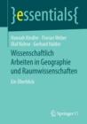 Image for Wissenschaftlich Arbeiten in Geographie Und Raumwissenschaften : Ein UEberblick