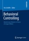 Image for Behavioral Controlling: Anniversary Volume in Honor of Jurgen Weber