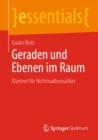 Image for Geraden Und Ebenen Im Raum : Klartext Fur Nichtmathematiker
