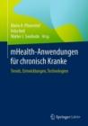 Image for MHealth-Anwendungen Für Chronisch Kranke: Trends, Entwicklungen, Technologien