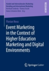 Image for Event Marketing in the Context of Higher Education Marketing and Digital Environments