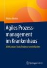 Image for Agiles Prozessmanagement Im Krankenhaus: Mit Kanban-Tools Prozesse Vereinfachen