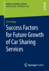 Image for Success Factors for Future Growth of Car Sharing Services