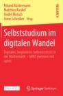 Image for Selbststudium Im Digitalen Wandel : Digitales, Begleitetes Selbststudium in Der Mathematik - Mint Meistern Mit Optes